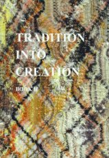 9780955098024 BARBER JACQUI - TRADITION INTO CREATION BOOK II
