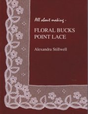 Stillwell Alexandra - All about making Floral bucks point lace