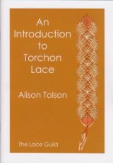The Lace Guild, Alison Tolson - An Introduction to Torchon Lace