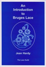 The Lace Guild, Jean Hardy - An Introduction to Bruges Lace