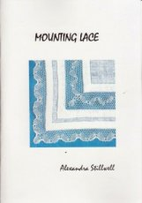 Stillwell Alexander - Mounting Lace (booklet)